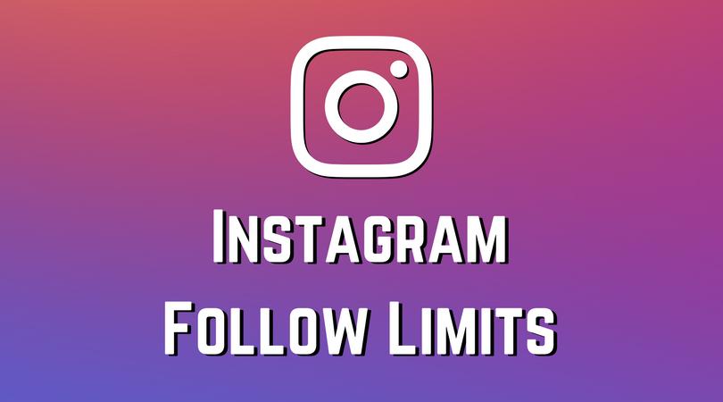 Instagram Add Follower Limits